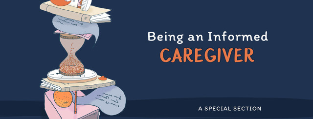 Being an Informed Caregiver: A Special Section image